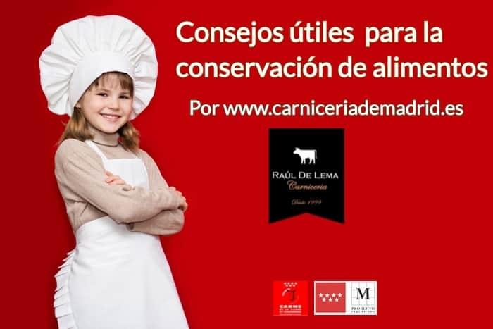 Consejos útiles desde www.carniceriademadrid.es para la conservación de alimentos