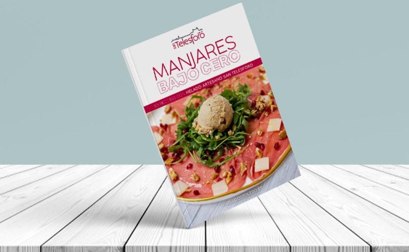 """DESCÁRGATE GRATIS el libro de recetas """"Manjares Bajo Cero"""""""